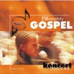 IV Warsztaty Gospel – Koncert Finałowy. Kraków 2002 (CD)