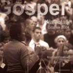 I Warsztaty Gospel – Koncert Finałowy. Gdańsk 2004 (CD)