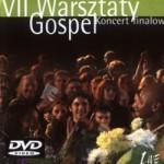 VII Warsztaty Gospel – Koncert Finałowy. Kraków 2005 (DVD)