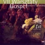 VII Warsztaty Gospel – Koncert Finałowy. Kraków 2005 (CD)