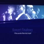 V Warsztaty Gospel – Koncert Finałowy. Warszawa 2009 (CD+DVD)